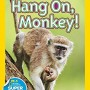 National-Geographic-Readers-Hang-On-Monkey-0
